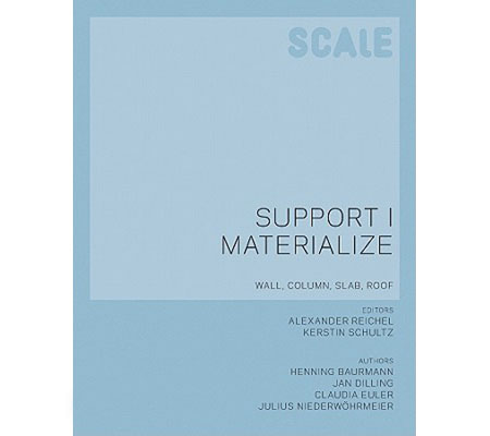 Scale – Tragen und Materialisieren
